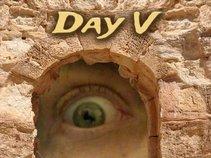 Day V