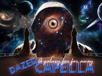 Dazed Capella