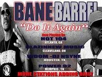 Bane barrel