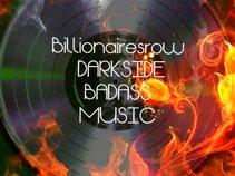 Billionairesrow Darkside Badass Music