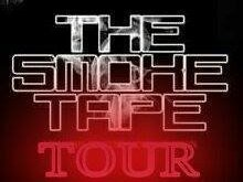 Image for THE SMOKE TAPE TOUR