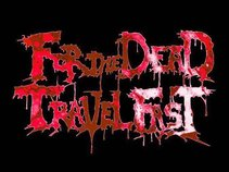 For The Dead Travel Fast