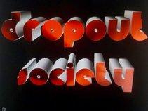 Dropout Society