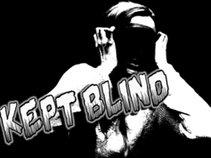 Kept Blind