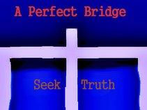 A Perfect Bridge