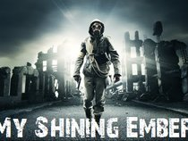 My Shining Ember