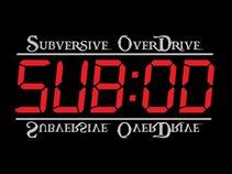 Subversive Overdrive