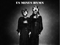 Us Minus Hymn