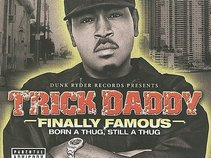 Trick Daddy - Finally Famous