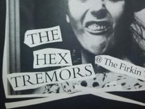 The Hex Tremors