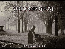 Shadowin Ghost