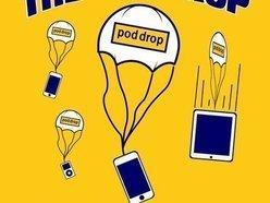 The Pod Drop