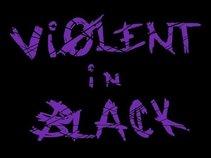 Violent in Black