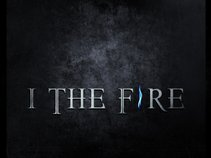 I The Fire