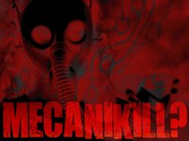 Mecanikill