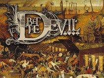 Bet The Devil