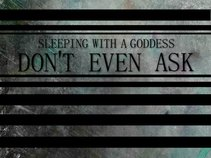 Sleeping With a Goddess