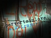 Perverts In Love