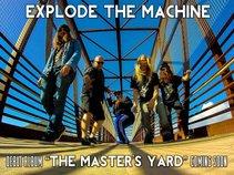 Explode The Machine