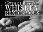 The Great Whiskey Rendezvous