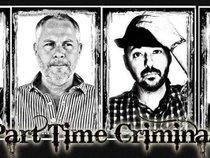 Part Time Criminals