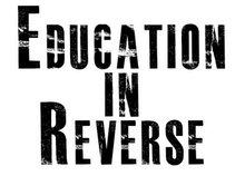 Education In Reverse