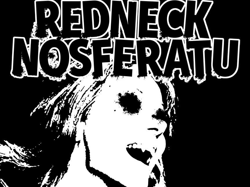 Image for Redneck Nosferatu