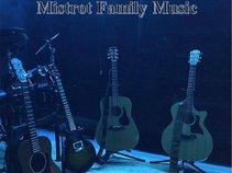 Mistrot Family Music