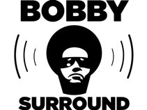 BobbySurround