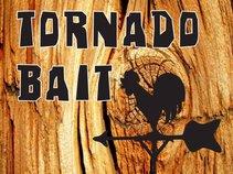 Tornado Bait