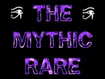 The Mythic Rare