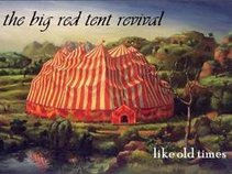 The Big Red Tent Revival