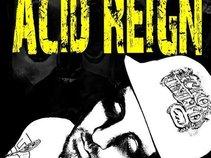 Acid Reign - QUIT YOUR DAY JOB! 52 TRACKS!