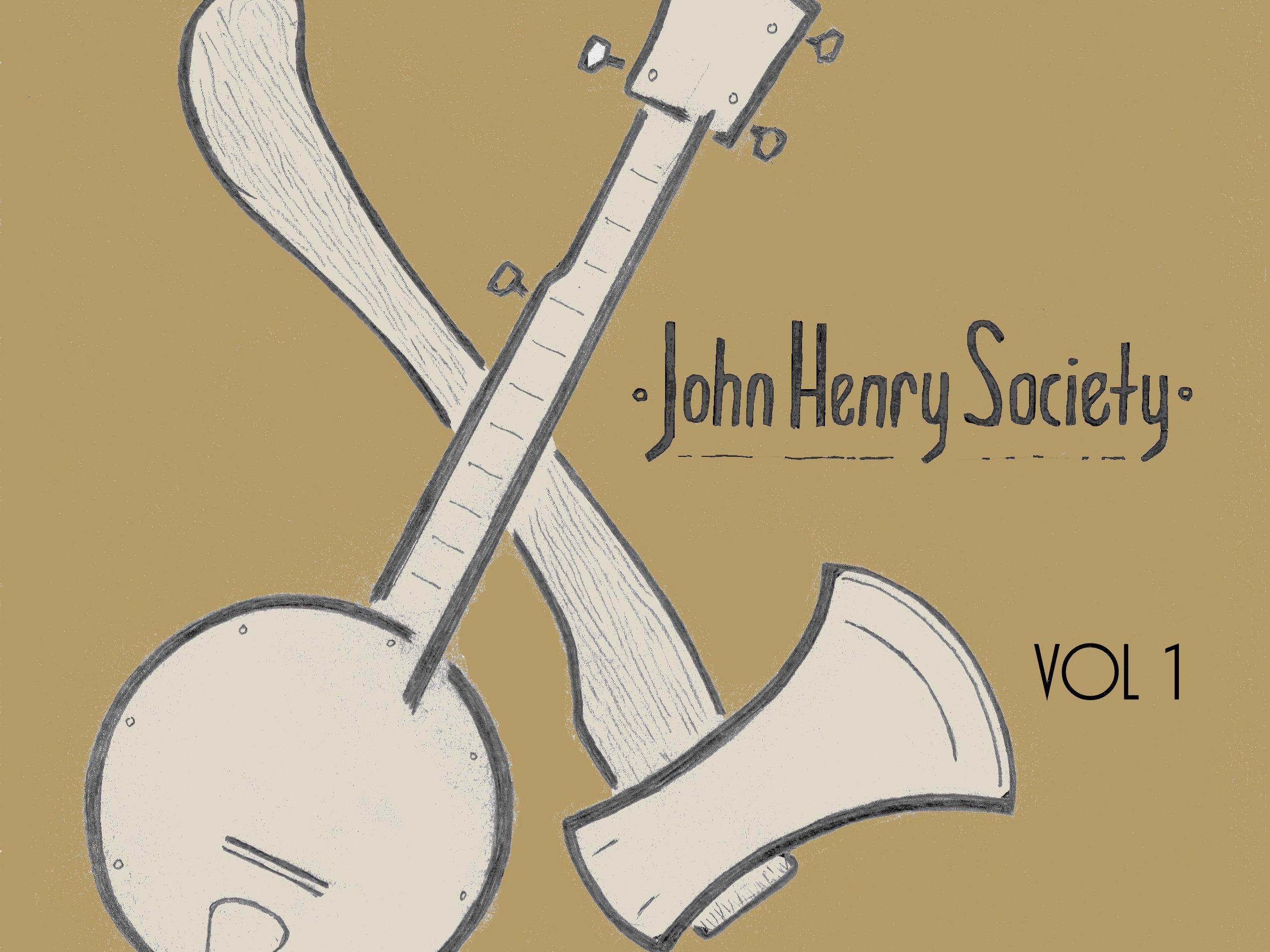 Image for John Henry Society