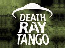 Death Ray Tango