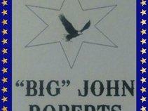 """BIG"" John Roberts"