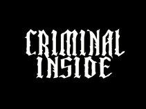 CRIMINAL INSIDE