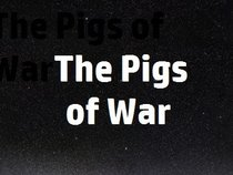 The Pigs of War