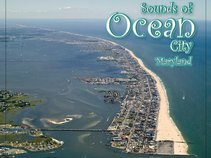 Sounds of Ocean City, Maryland