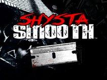 Shysta Smooth
