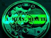 A Mean Minute