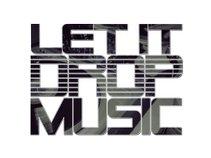 LET IT DROP MUSIC