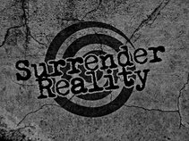 Surrender Reality