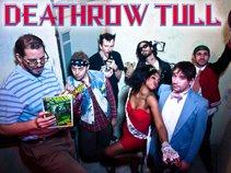 Deathrow Tull
