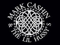 Mark Cashin & The Lil' Hussys