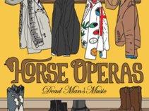 Horse Operas