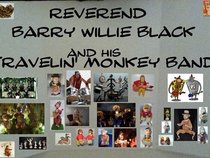 Rev. Barry Willie Black and His Travelin' Monkee Band