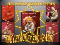 Big  Chief  Rising  Star & Cherokee  Showband
