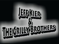 Jeff Kier & The Grilly Brothers