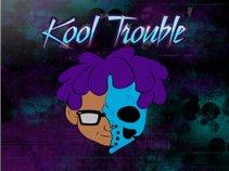 Kool Trouble